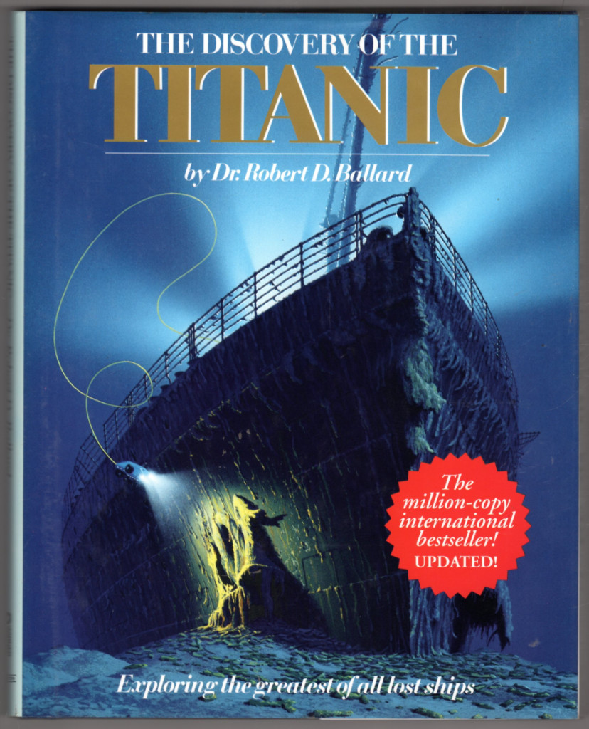 Image 0 of Discovery Of The Titanic (Exploring The Greatest Of All Lost Ships)