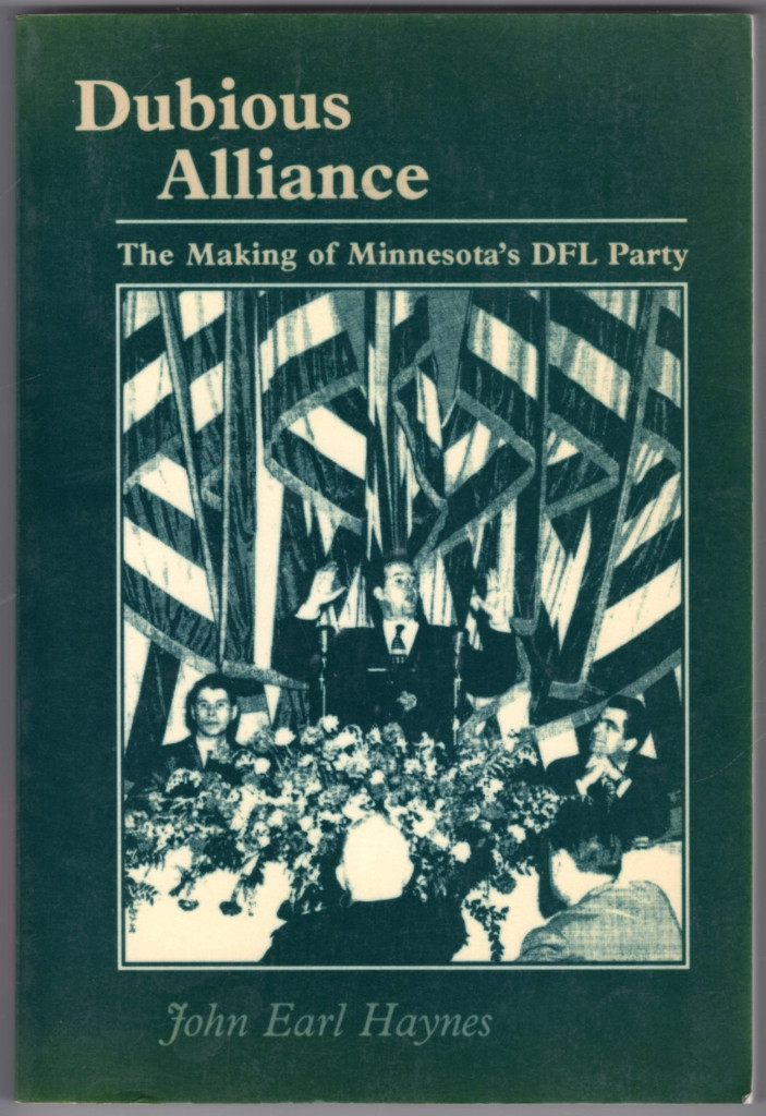 Image 0 of Dubious Alliance: The Making of Minnesota's DFL Party