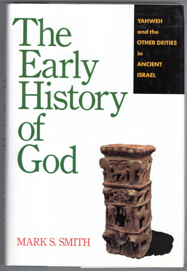 Image 0 of The Early History of God: Yahweh and the Other Deities in Ancient Israel