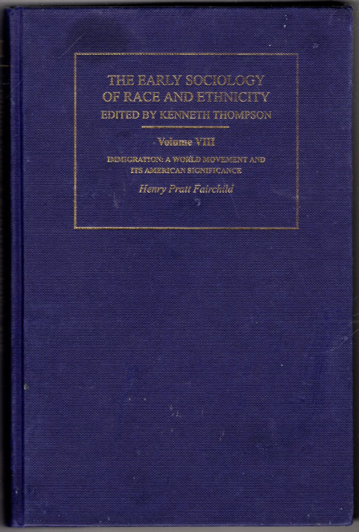 Image 0 of The Early Sociology of Race and Ethnicity: The Early Sociology of Race & Ethnici