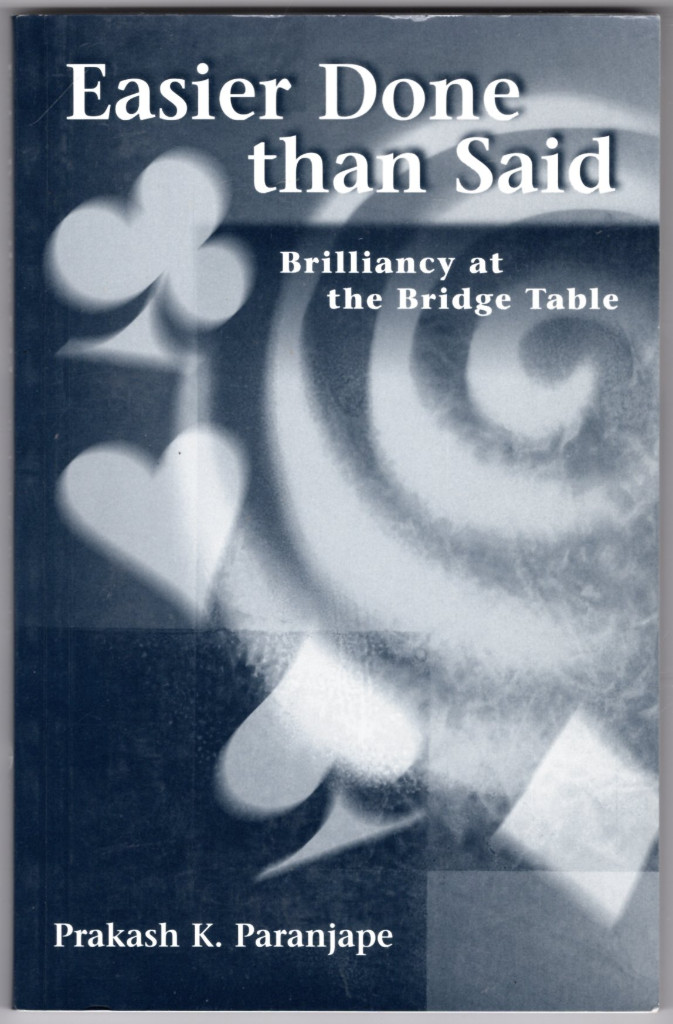 Image 0 of Easier Done Than Said: Brilliancy at the Bridge Table