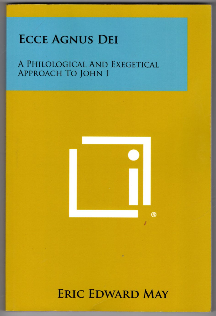 Image 0 of Ecce Agnus Dei: A Philological and Exegetical Approach to John 1:29, 36