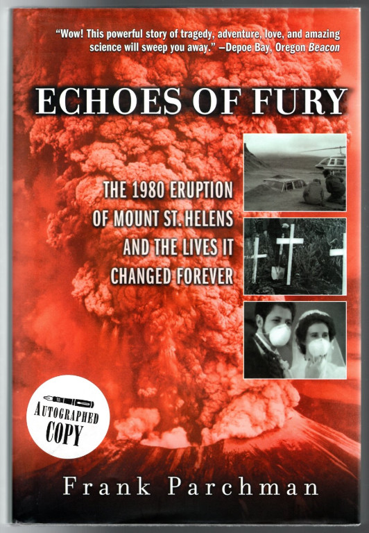 Image 0 of Echoes of Fury: The 1980 Eruption of Mount St. Helens and the Lives It Changed F
