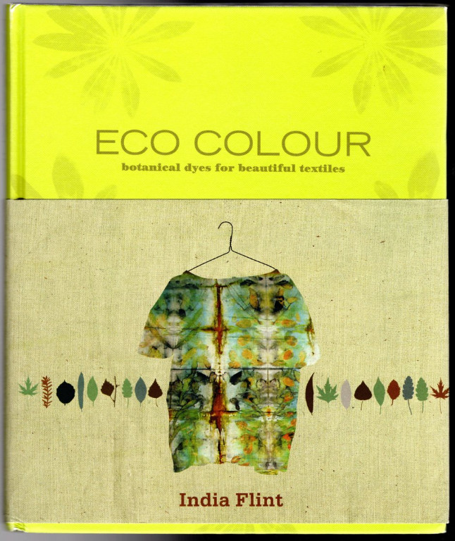 Image 0 of Eco Colour: Botanical Dyes for Beautiful Textiles