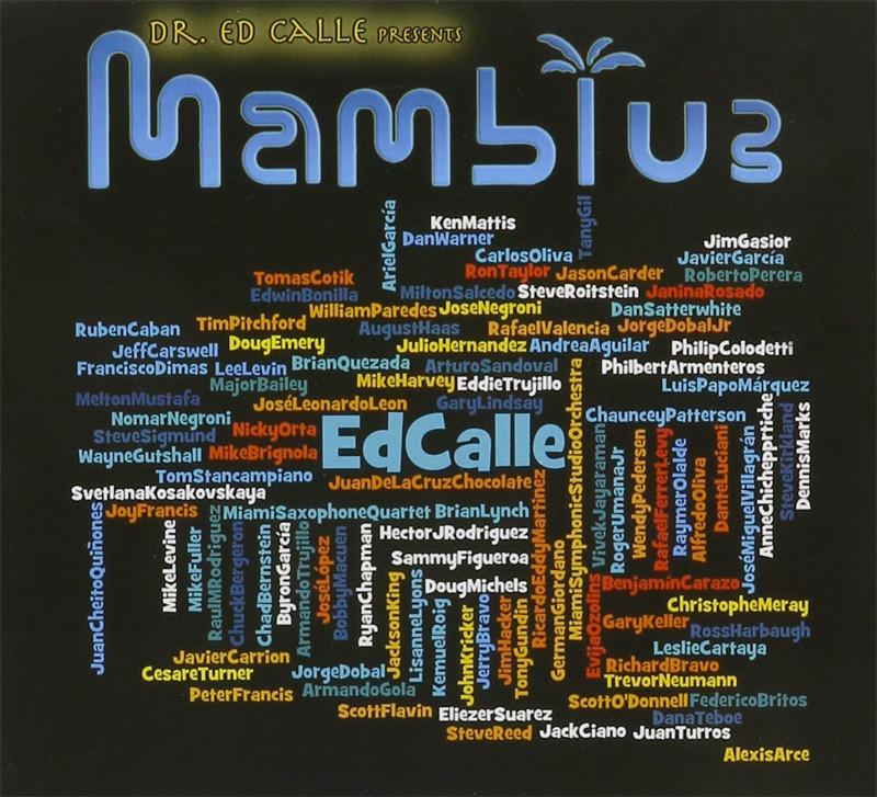 Image 0 of Ed Calle Presents Mamblue