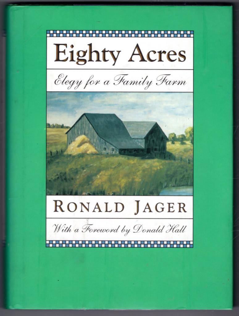 Image 0 of Eighty Acres Elegy for a Family Farm