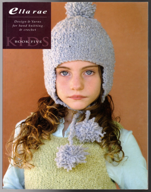 Image 0 of Ella Rae Design & Yarns for Hand Knitting & Crochet Book Kids: Book Five