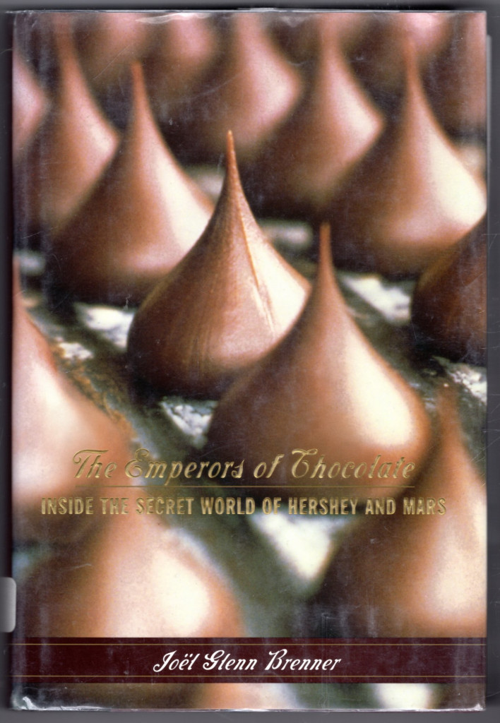 Image 0 of The Emperors of Chocolate: Inside the Secret World of Hershey and Mars