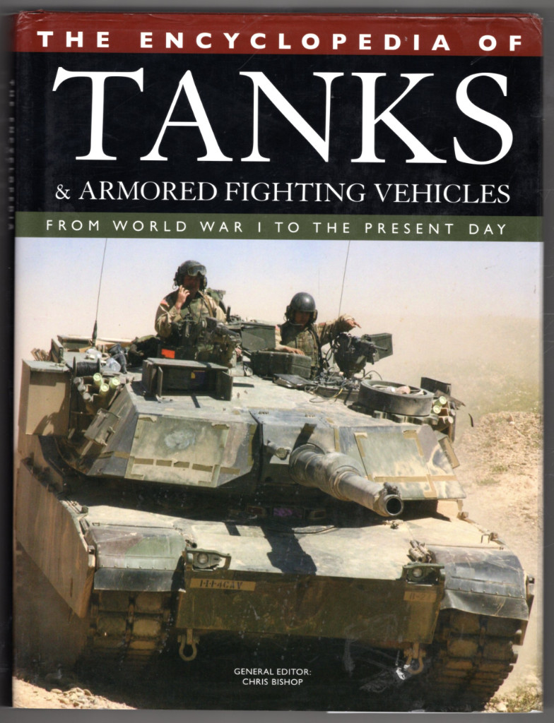 Image 0 of The Encyclopedia of Tanks and Armored Fighting Vehicles: From World War I to the