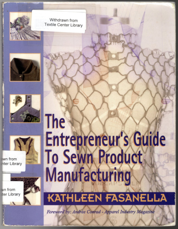 Image 0 of The Entrepreneur's Guide to Sewn Product Manufacturing