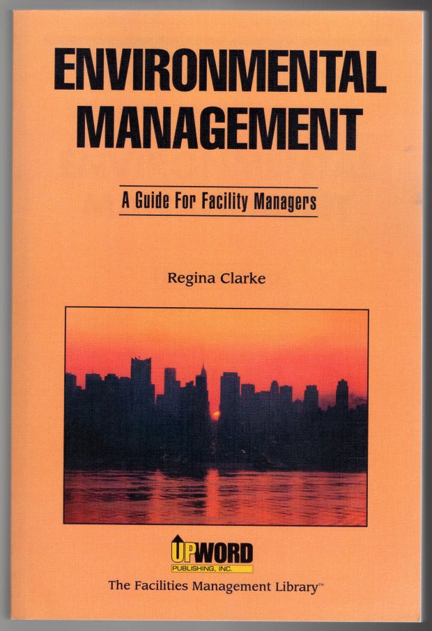 Image 0 of Environmental management: A guide for facility managers (The facilities manageme