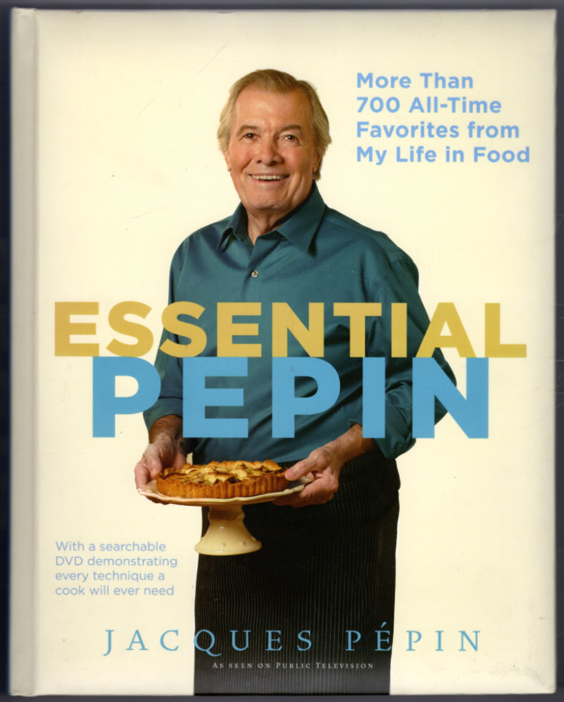 Image 0 of Essential Pépin: More Than 700 All-Time Favorites from My Life in Food