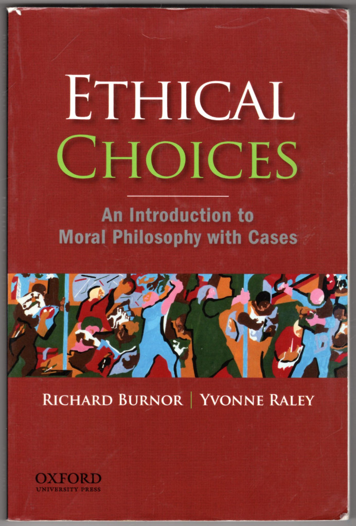Image 0 of Ethical Choices: An Introduction to Moral Philosophy with Cases