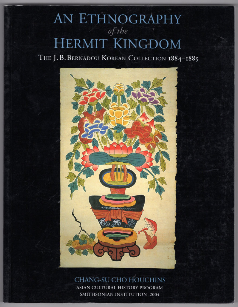 Image 0 of An Ethnography of the Hermit Kingdom: The J.B. Bernadou Korean Collection, 1884-