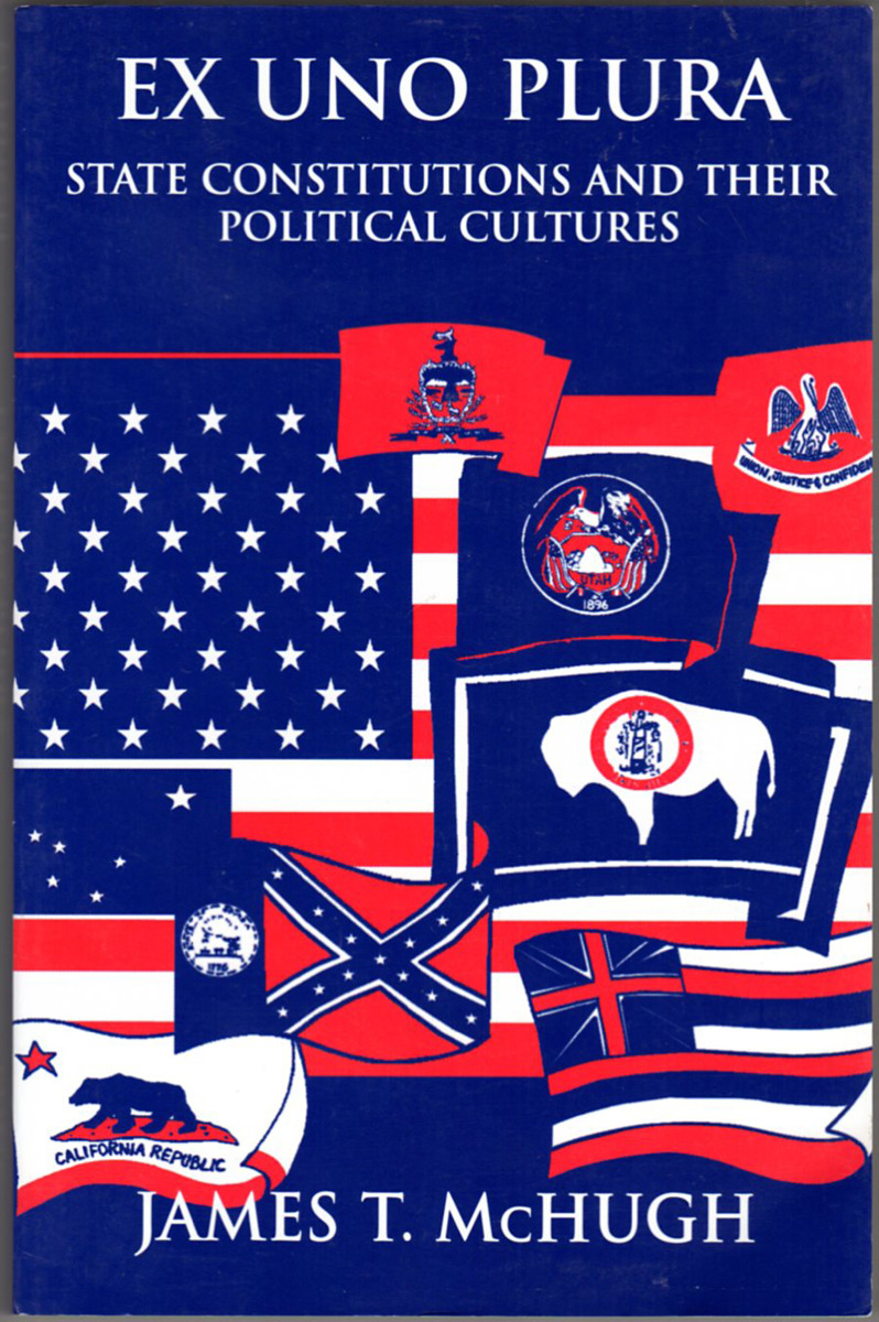 Image 0 of Ex Uno Plura: State Constitutions and Their Political Cultures (Suny Series in A