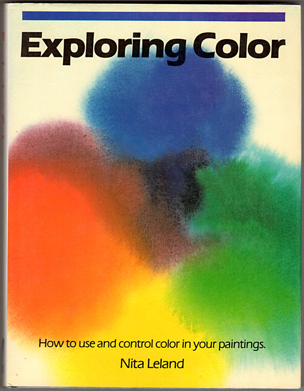 Image 0 of Exploring Color: How to Use and Control Color in Your Paintings