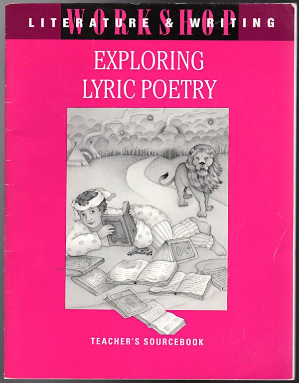 Image 0 of Exploring Lyric Poetry: Teacher's Sourcebook. (Literature&Writing Workshop)