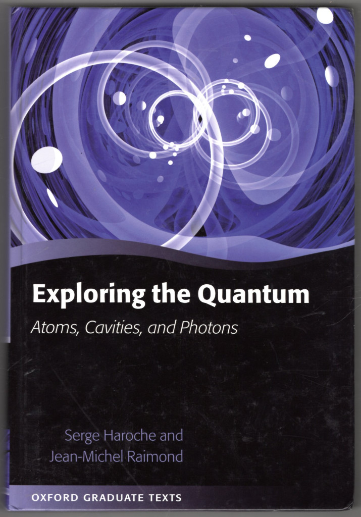 Image 0 of Exploring the Quantum: Atoms, Cavities, and Photons (Oxford Graduate Texts)