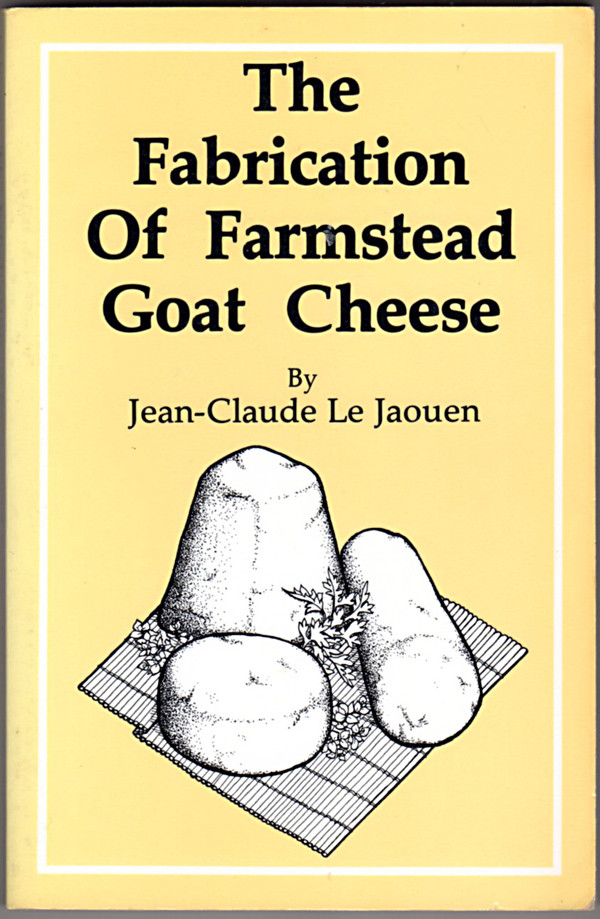 Image 0 of The Fabrication Of Farmstead Goat Cheese
