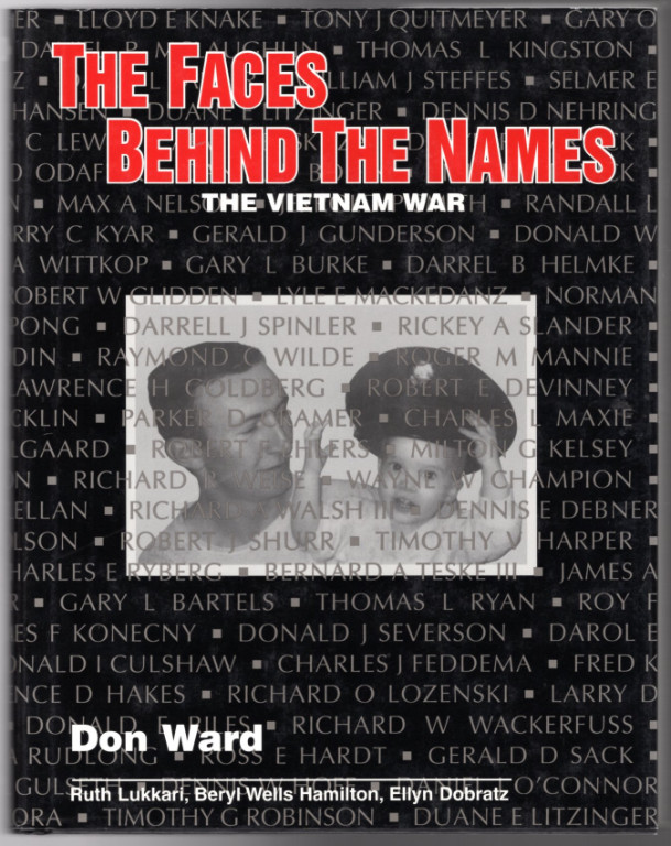 Image 0 of The Faces Behind the Names The Vietnam War [Minnesota]