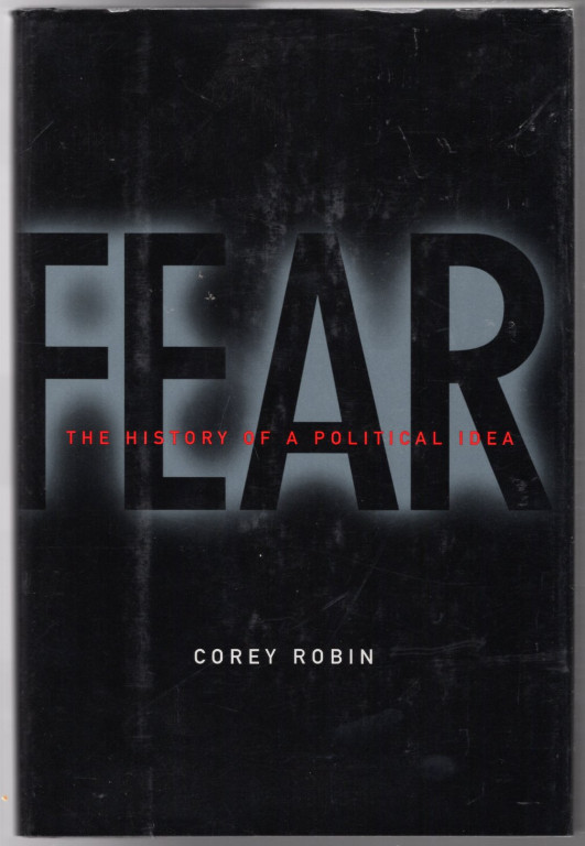 Image 0 of Fear: The History of a Political Idea