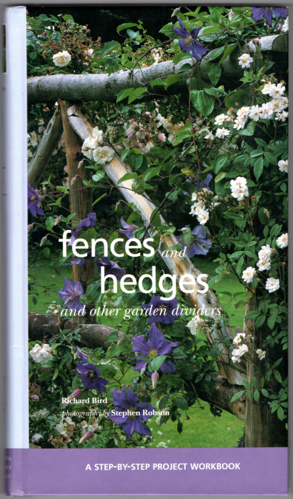 Image 0 of Fences and Hedges: And Other Garden Dividers (Step-By-Step Project Workbook)