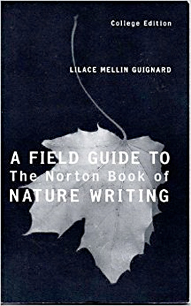 Image 0 of A Field Guide to the Norton Book of Nature Writing