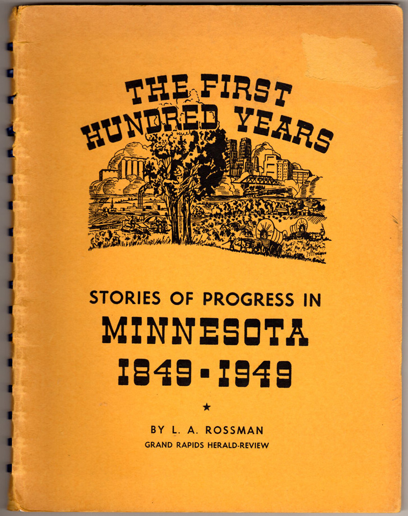 Image 0 of The First Hundred Years: Stories of Progress in Minnesota, 1849-1949