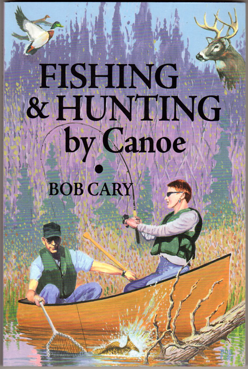 Image 0 of Fishing & Hunting by Canoe