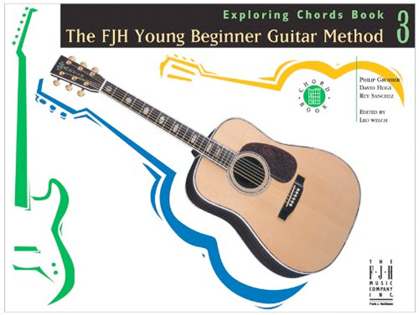 Image 0 of The FJH Young Beginner Guitar Method, Exploring Chords Book 3