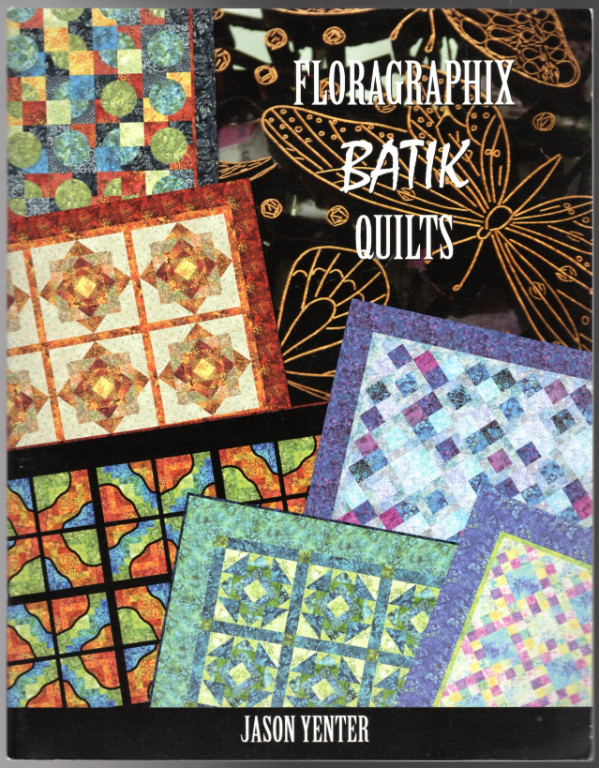 Image 0 of in The Beginning Floragraphix Batik Quilts Book One