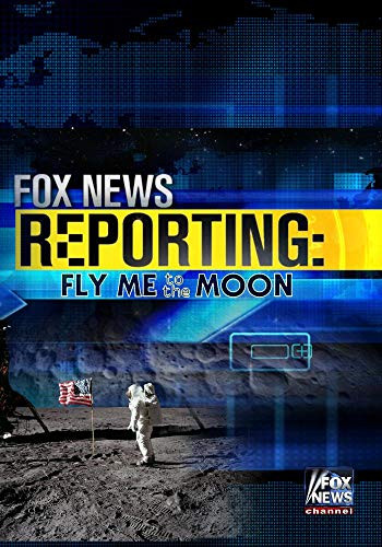 Image 0 of Fox News Reporting: Fly Me To The Moon