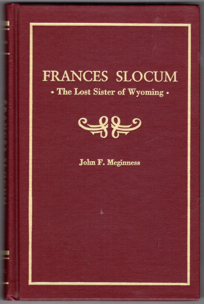 Image 0 of Frances Slocum: Lost Sister of Wyoming