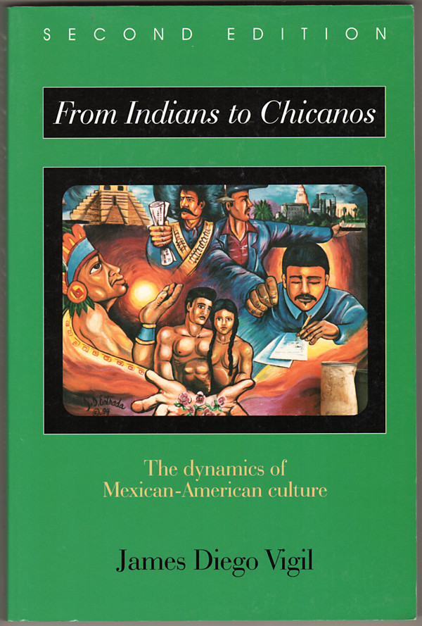 Image 0 of From Indians to Chicanos: The Dynamics of Mexican-American Culture