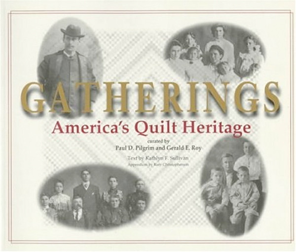Image 0 of Gatherings: America's Quilt Heritage