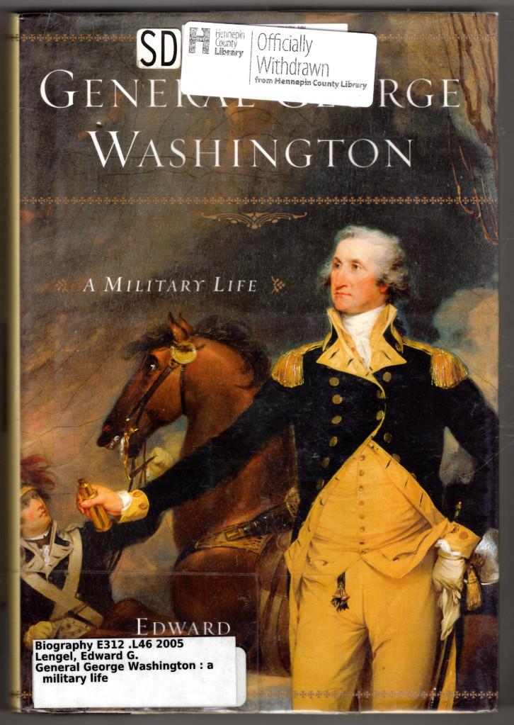 Image 0 of General George Washington: A Military Life