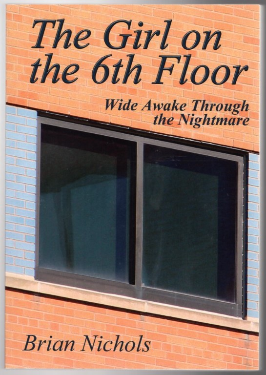 Image 0 of The Girl on the 6th Floor: Wide Awake Through the Nightmare