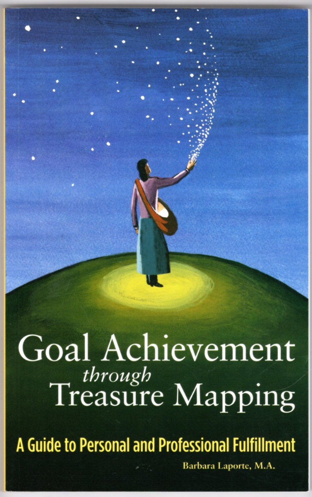 Image 0 of Goal Achievement through Treasure Mapping: A Guide to Personal and Professional