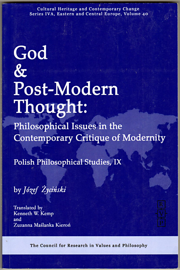 Image 0 of God and Post-Modern Thought: Philosophical Issues in the Contemporary Critique o