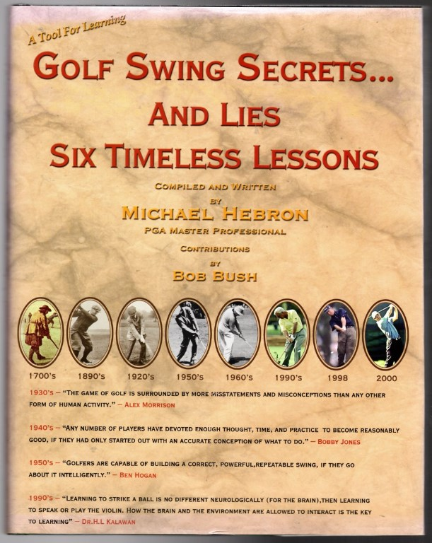 Image 0 of Golf Swing Secrets... and Lies: Six Timeless Lessons