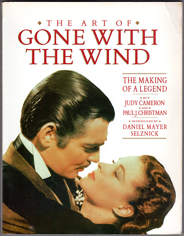 Image 0 of The Art of Gone With the Wind: The Making of a Legend