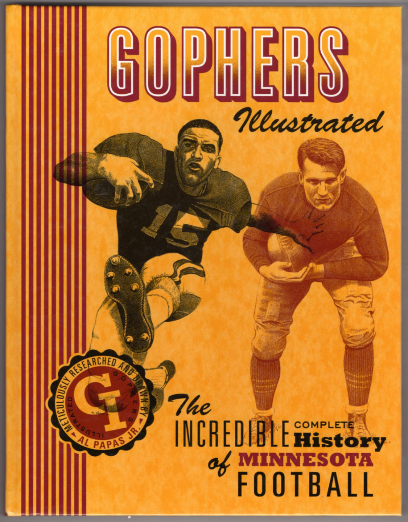 Image 0 of Gophers Illustrated: The Incredible Complete History of Minnesota Football