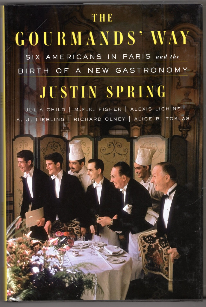 Image 0 of The Gourmands' Way: Six Americans in Paris and the Birth of a New Gastronomy