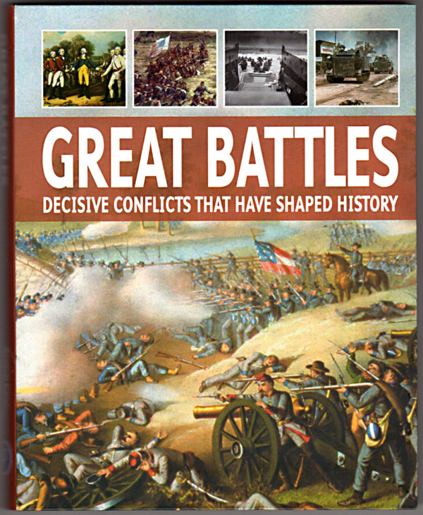 Image 0 of Great Battles: Decisive Conflicts That Have Shaped History
