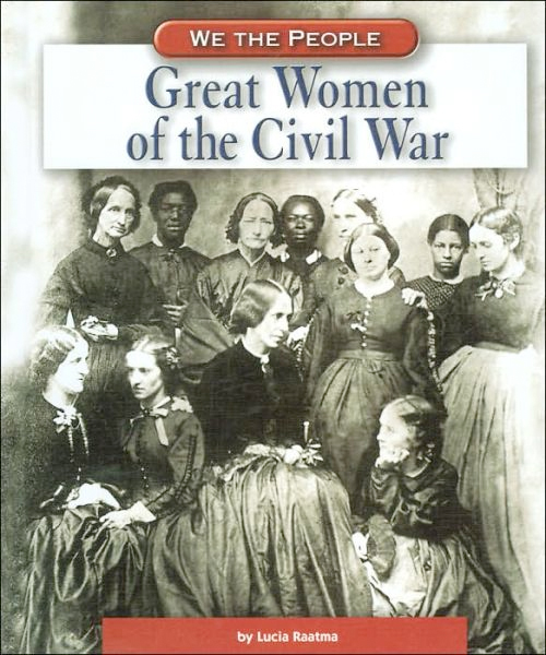 Image 0 of Great Women Of The Civil War (We the People)