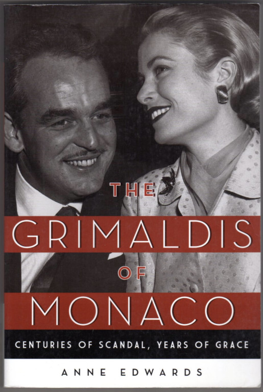 Image 0 of The Grimaldis of Monaco: Centuries of Scandal, Years of Grace