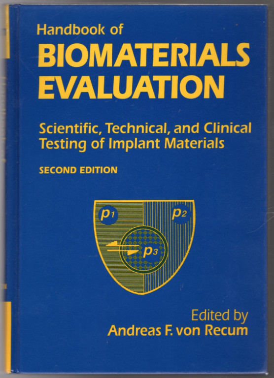 Image 0 of Handbook Of Biomaterials Evaluation: Scientific, Technical And Clinical Testing