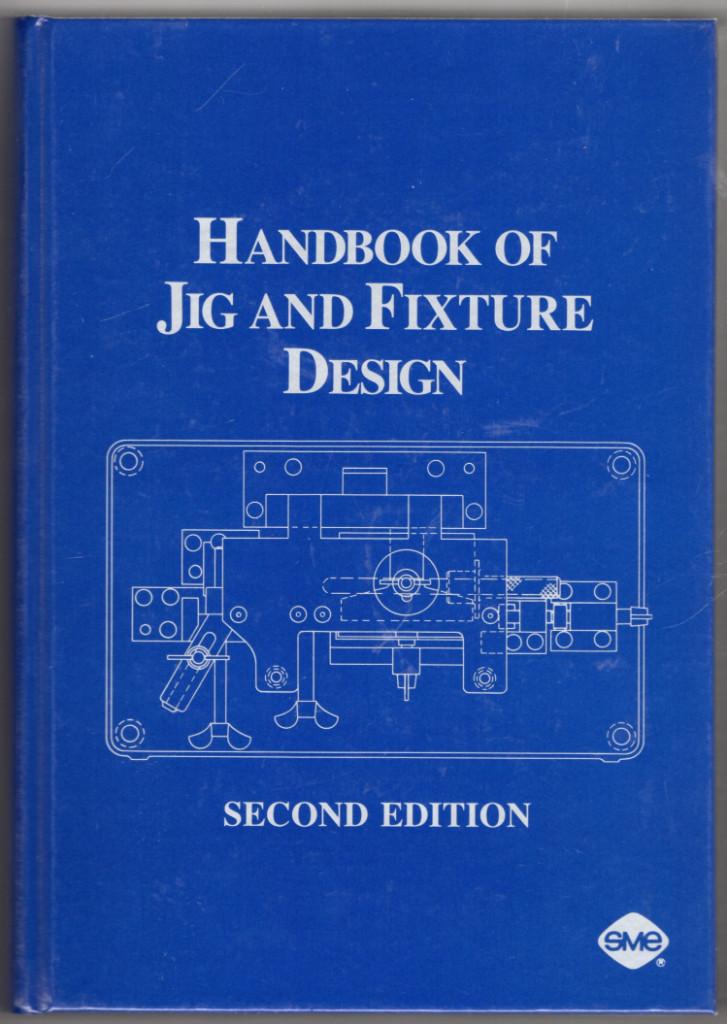 Image 0 of Handbook of Jig and Fixture Design