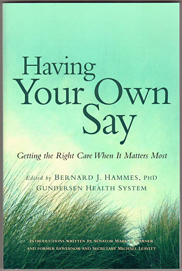 Image 0 of Having Your Own Say: Getting the Right Care When It Matters Most
