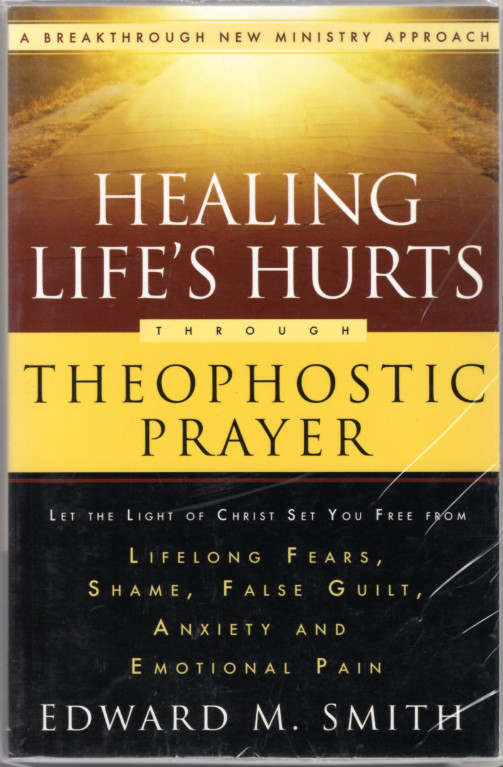 Image 0 of Healing Life's Hurts Through Theophostic Prayer